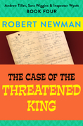 The Case of the Threatened King
