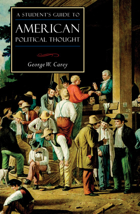 A Student's Guide to American Political Thought