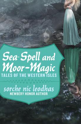 Sea-Spell and Moor-Magic