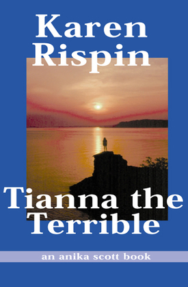 Tianna the Terrible