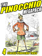 The Pinocchio Megapack: 4 Classic Puppet Tales