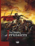 The Dream of Jerusalem - Volume 1 - The Holy Militia