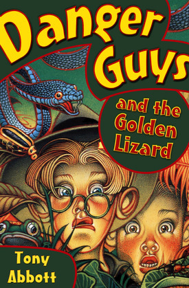 Danger Guys and the Golden Lizard