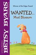 Wanted ...  Mud Blossom