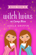 Witch Twins at Camp Bliss