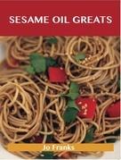Sesame Oil Greats: Delicious Sesame Oil Recipes, The Top 92 Sesame Oil Recipes