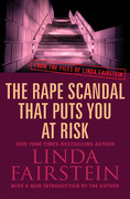 The Rape Scandal that Puts You at Risk