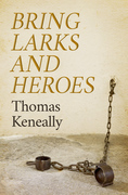 Bring Larks and Heroes