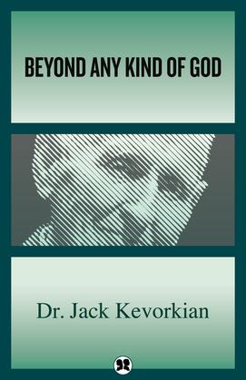Beyond Any Kind of God