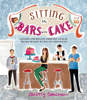 Sitting in Bars with Cake