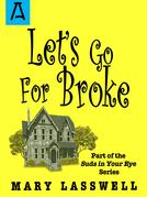 Let's Go For Broke