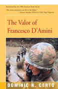 The Valor of Francesco D'Amini