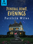Funeral Home Evenings