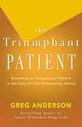 The Triumphant Patient