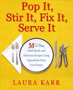 Pop It, Stir It, Fix It, Serve It