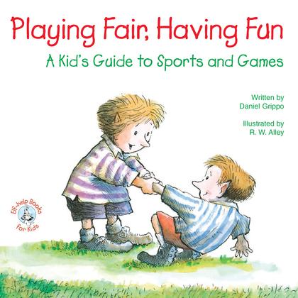 Playing Fair, Having Fun