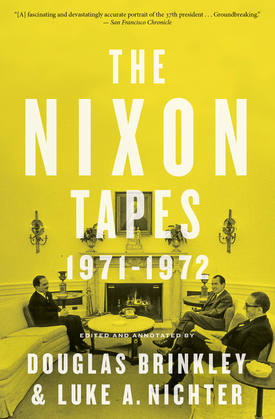 The Nixon Tapes: 1971–1972 (With Audio Clips)