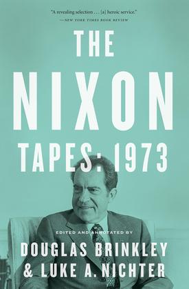 The Nixon Tapes: 1973