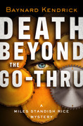 Death Beyond the Go-Thru