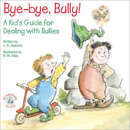 Bye-bye, Bully!