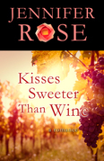 Kisses Sweeter Than Wine