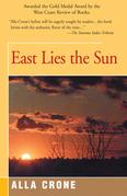 East Lies the Sun