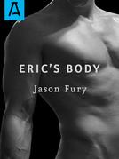Eric's Body