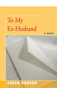 To My Ex-Husband