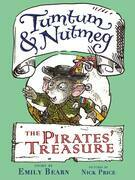 Tumtum & Nutmeg: The Pirates' Treasure