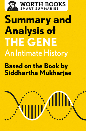 Summary and Analysis of The Gene: An Intimate History