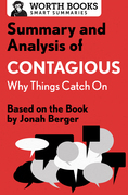 Summary and Analysis of Contagious: Why Things Catch On