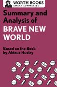 Summary and Analysis of Brave New World