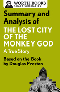 Summary and Analysis of The Lost City of the Monkey God: A True Story