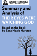 Summary and Analysis of Their Eyes Were Watching God