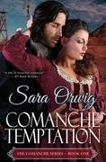 Comanche Temptation