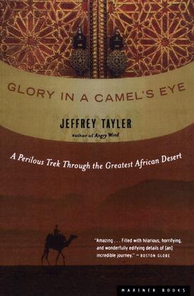 Glory in a Camel's Eye
