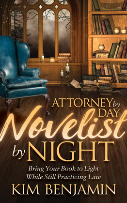 Attorney by Day, Novelist by Night