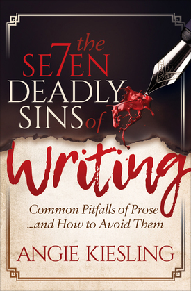 The Seven Deadly Sins of Writing