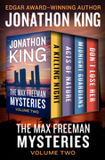 The Max Freeman Mysteries Volume Two