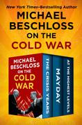 Michael Beschloss on the Cold War