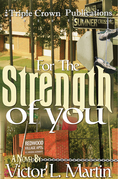 For the Strength of You