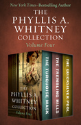 The Phyllis A. Whitney Collection Volume Four