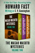 The Masao Masuto Mysteries Volume Two