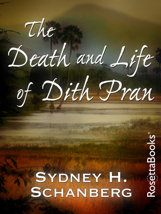 The Death and Life of Dith Pran