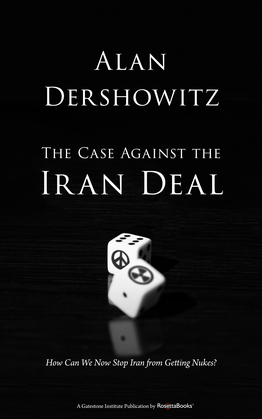 The Case Against the Iran Deal