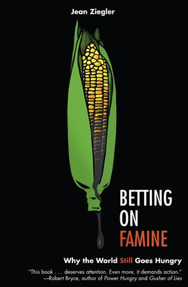 Betting on Famine