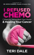 I Refused Chemo