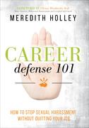 Career Defense 101