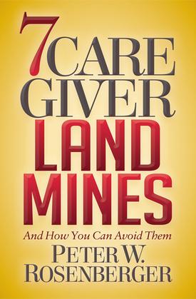 7 Caregiver Landmines