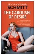 The Carousel of Desire